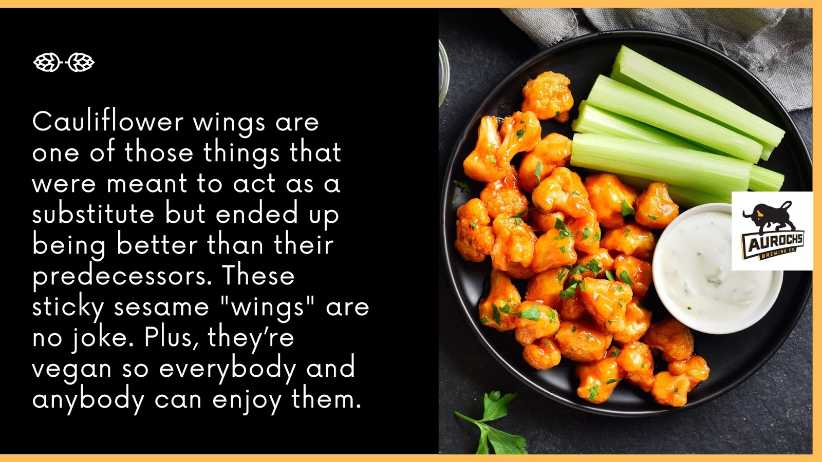 Cauliflower wings are one of those things that ended up better than their predecessors
